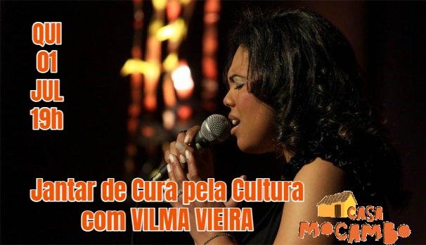 Jantar de Cura pela Cultura com Vilma Vieira