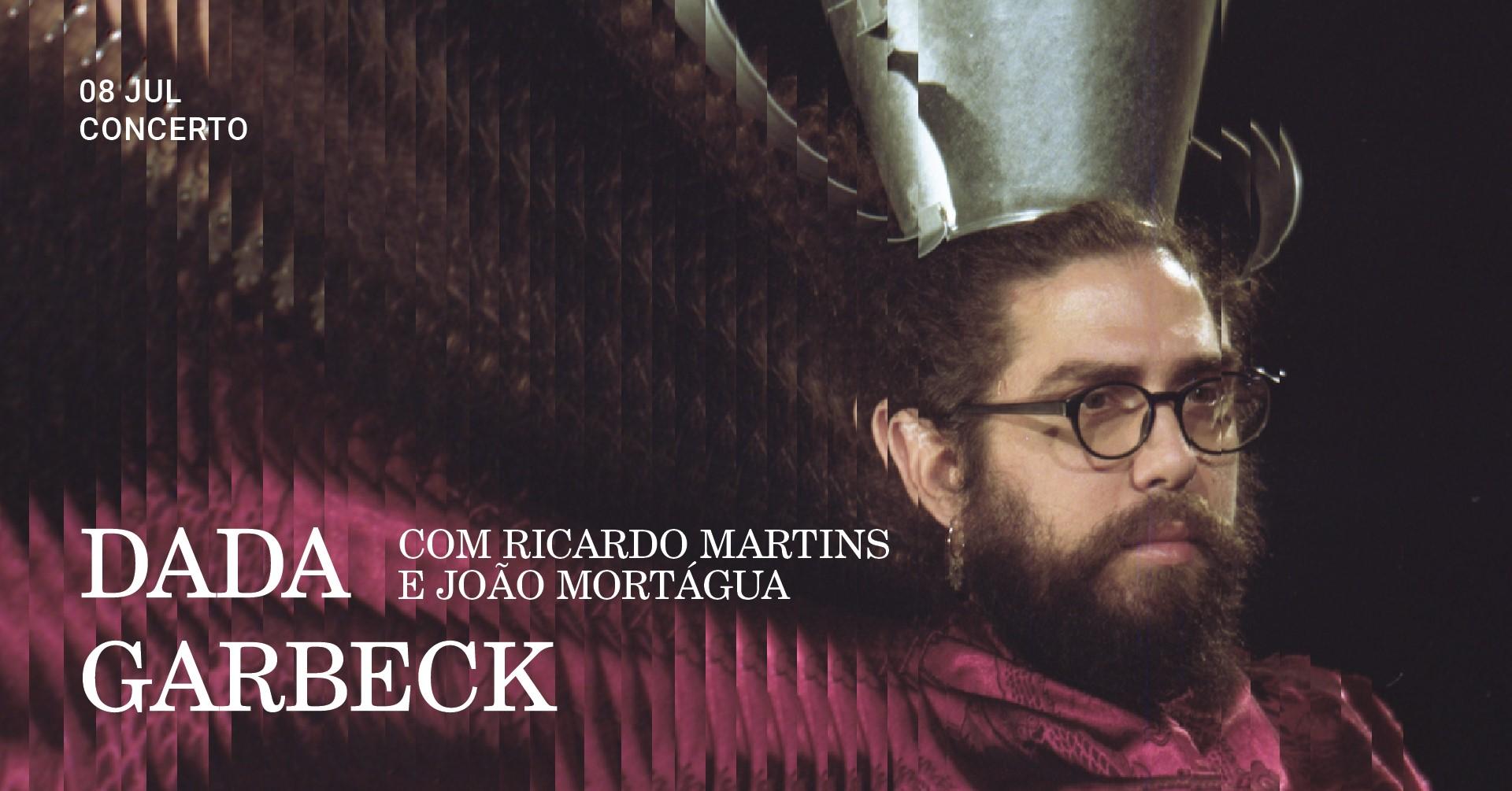 Dada Garbeck com Ricardo Martins e João Mortágua