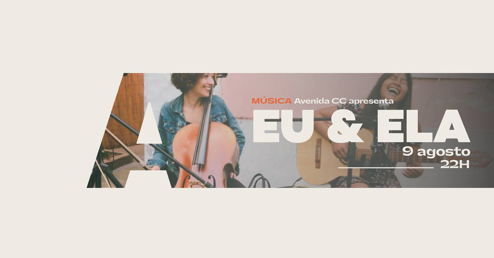 Avenida CC apresenta Eu & Ela @Avenida Café-Concerto