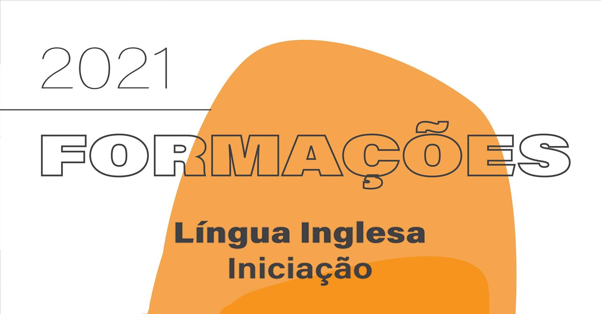 Formação: Língua Inglesa - Iniciação