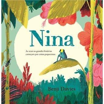 Histórias que nos Ligam: 'Nina', de Benji Davies