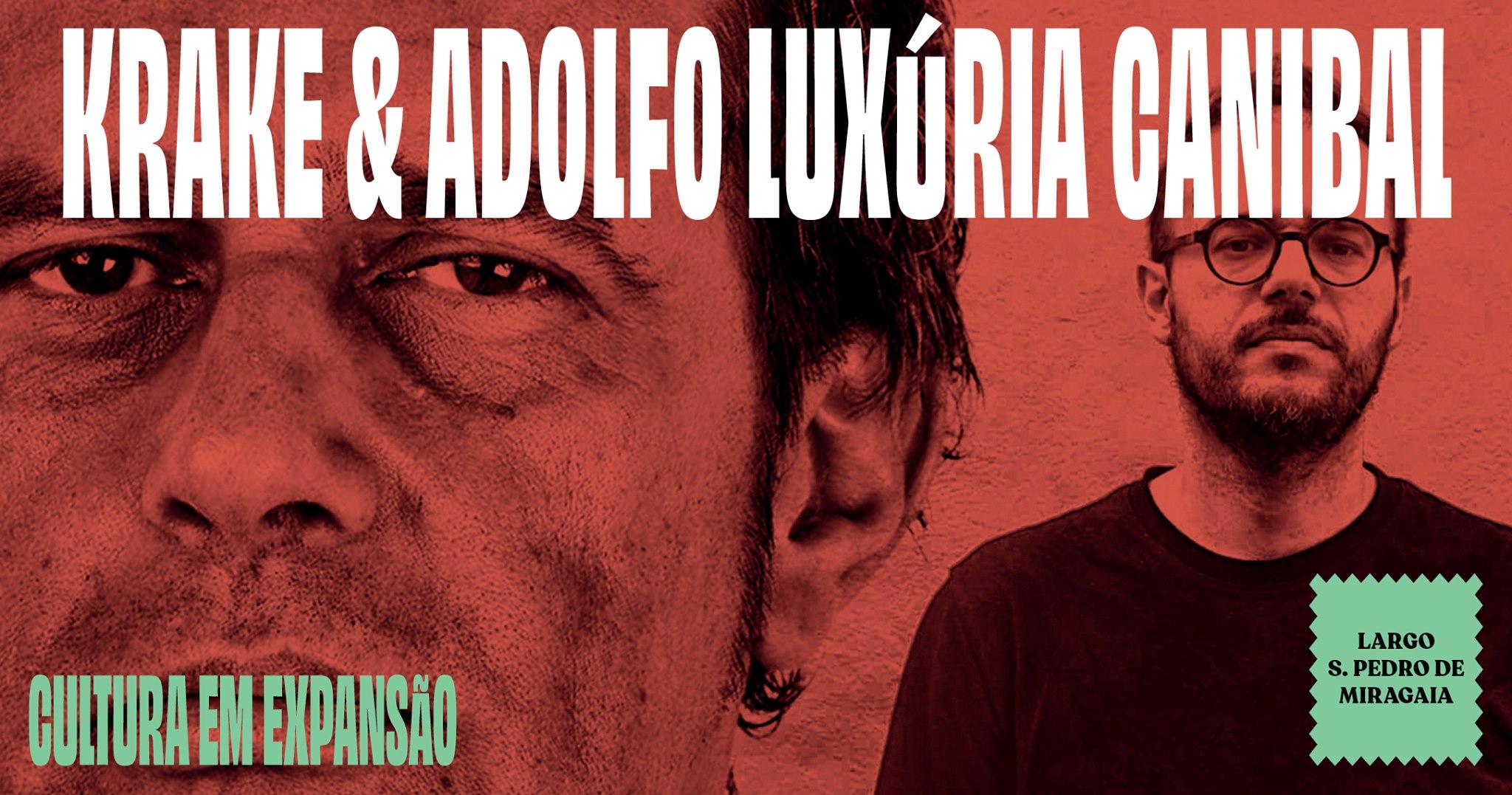 KRAKE & ADOLFO LUXÚRIA CANIBAL