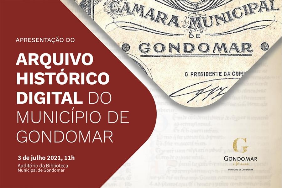 Apresentação do Arquivo Histórico Digital do Município de Gondomar