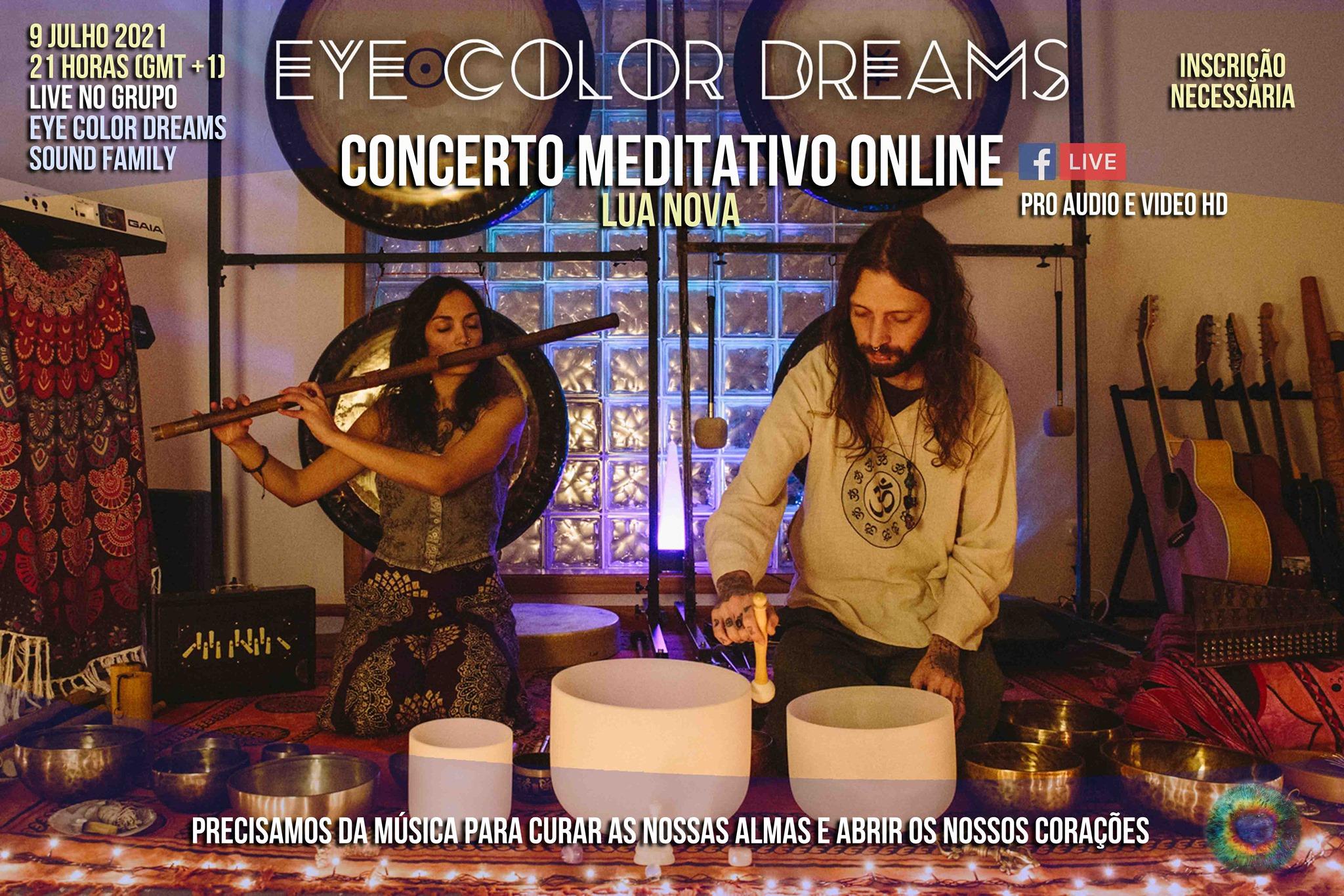 Concerto Meditativo Online (Lua Nova) - Eye Color Dreams