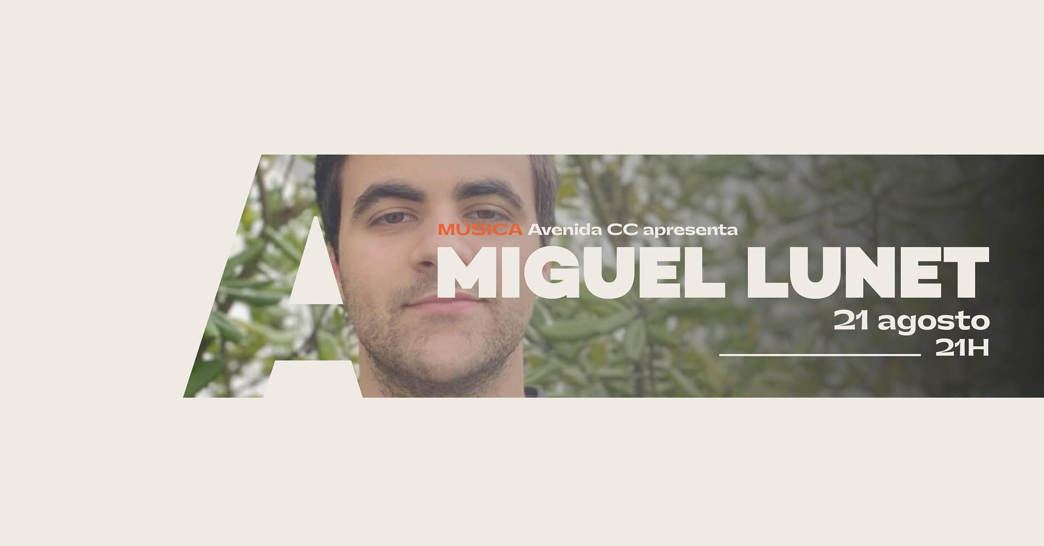 AvenidaCC apresenta Miguel Lunet @Avenida Café-Concerto