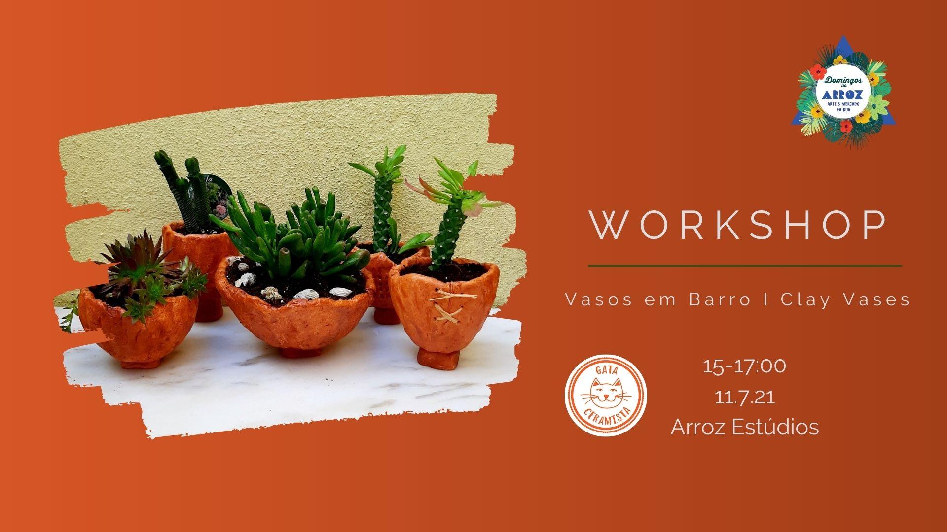 WORKSHOP Vasos em barro I Clay pots c. Gata Ceramista
