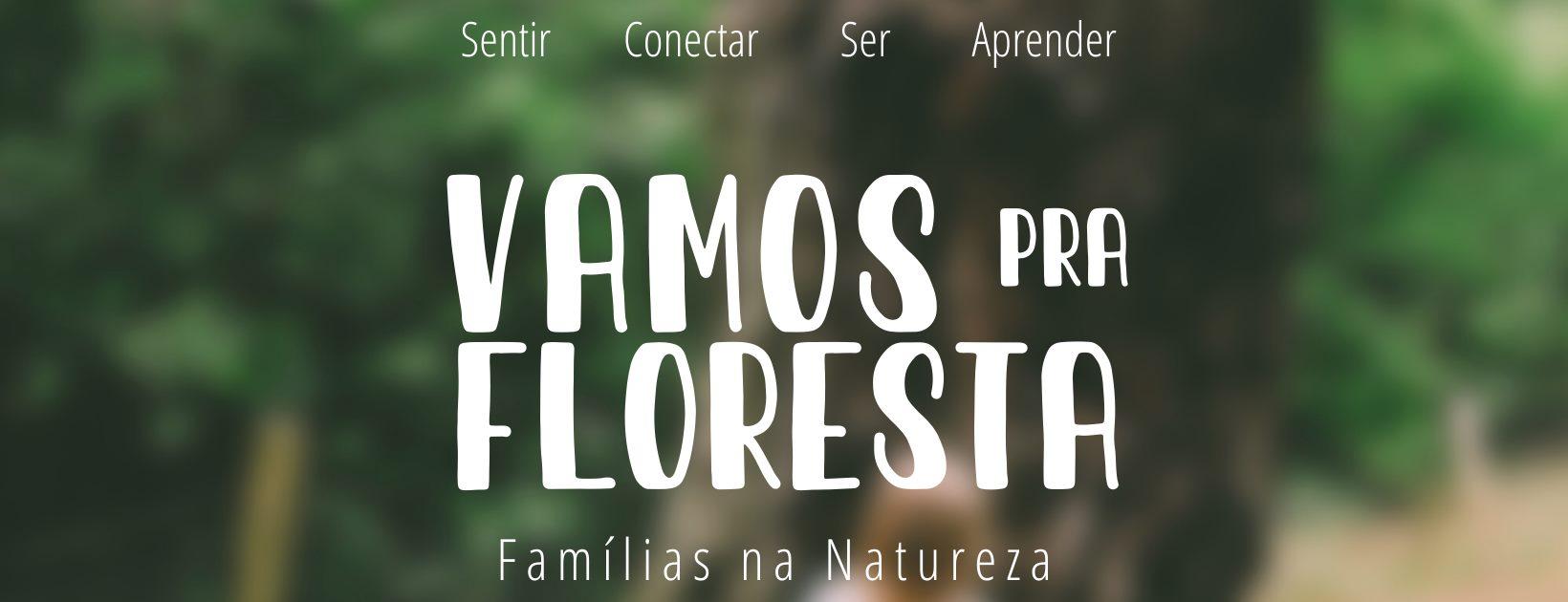 Vamos pra Floresta - Sessão em Família