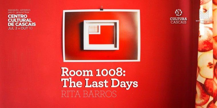 Room 1008: The Last Days, fotografia e vídeo de Rita Barros