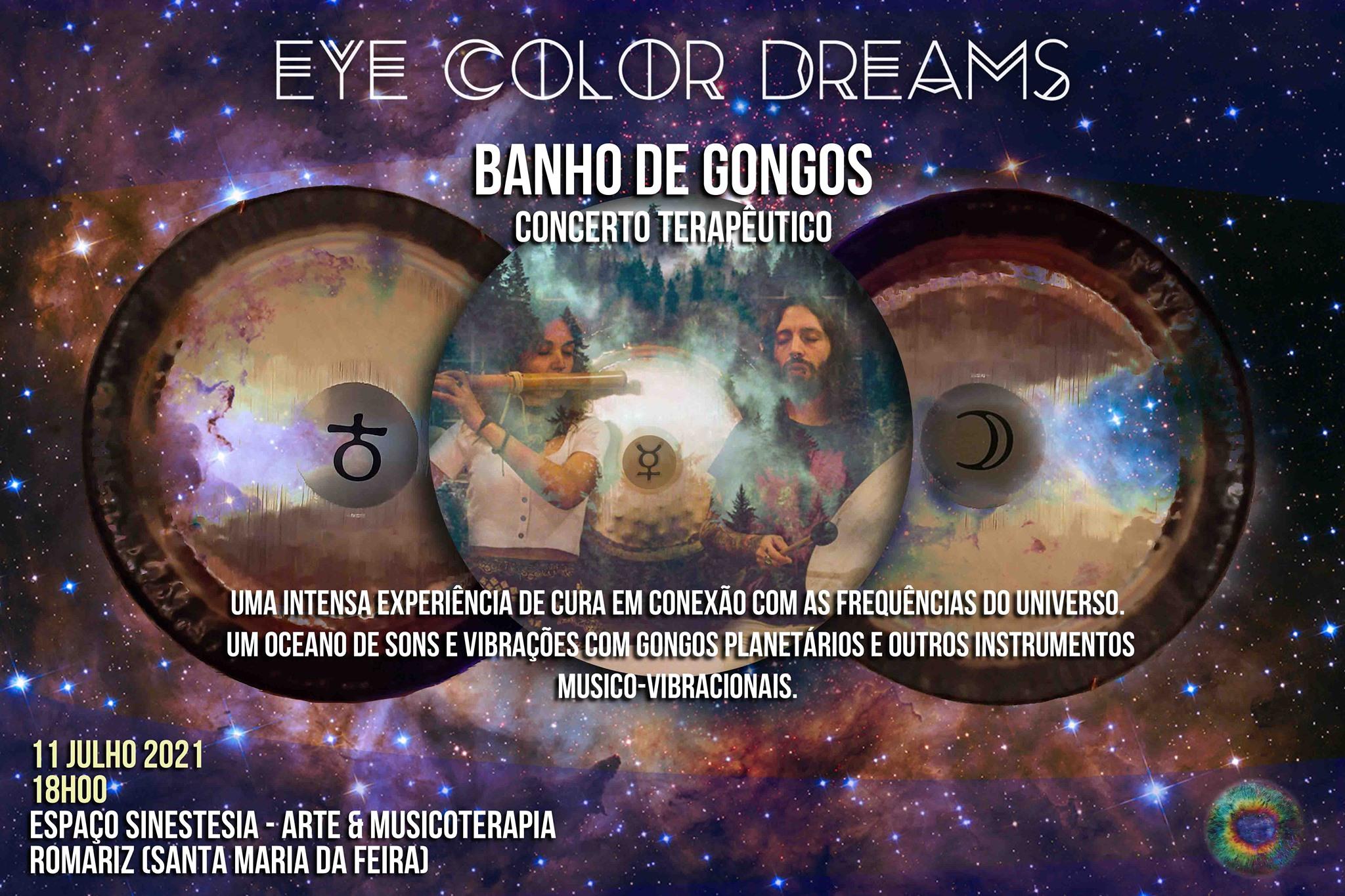 Banho de Gongos (Concerto Meditativo) Presencial - Eye Color Dreams