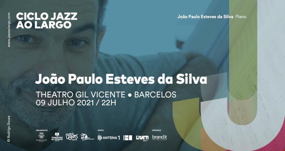 Ciclo Jazz ao Largo - João Paulo Esteves da Silva