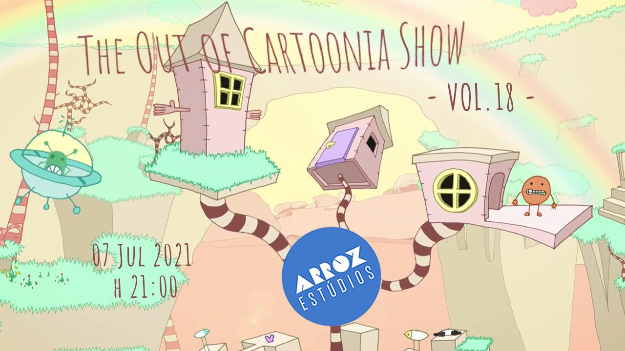 The Out of Cartoonia Show - Vol18