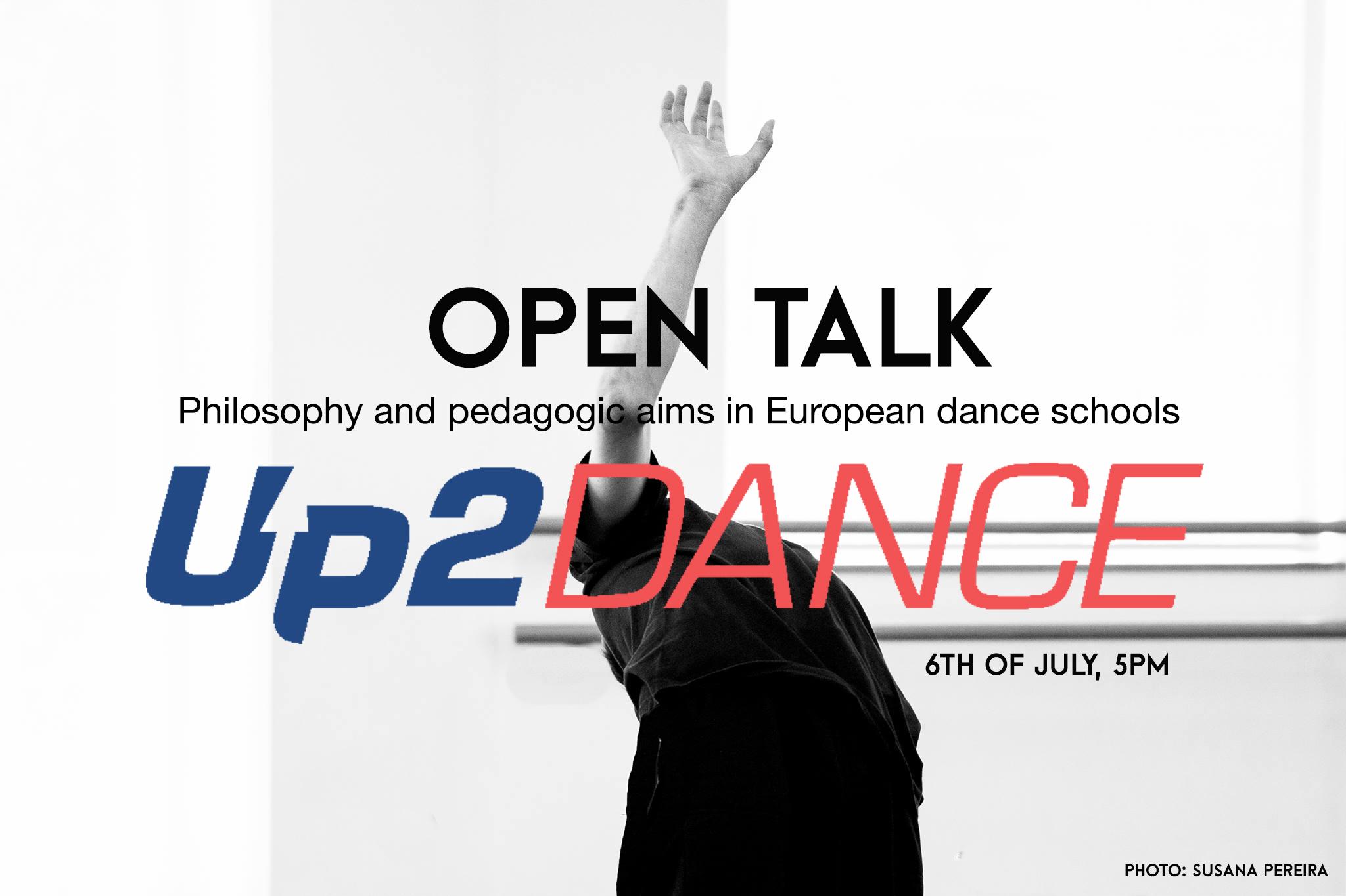 Open talk: Philosophy and pedagogical aims in European Dance schools