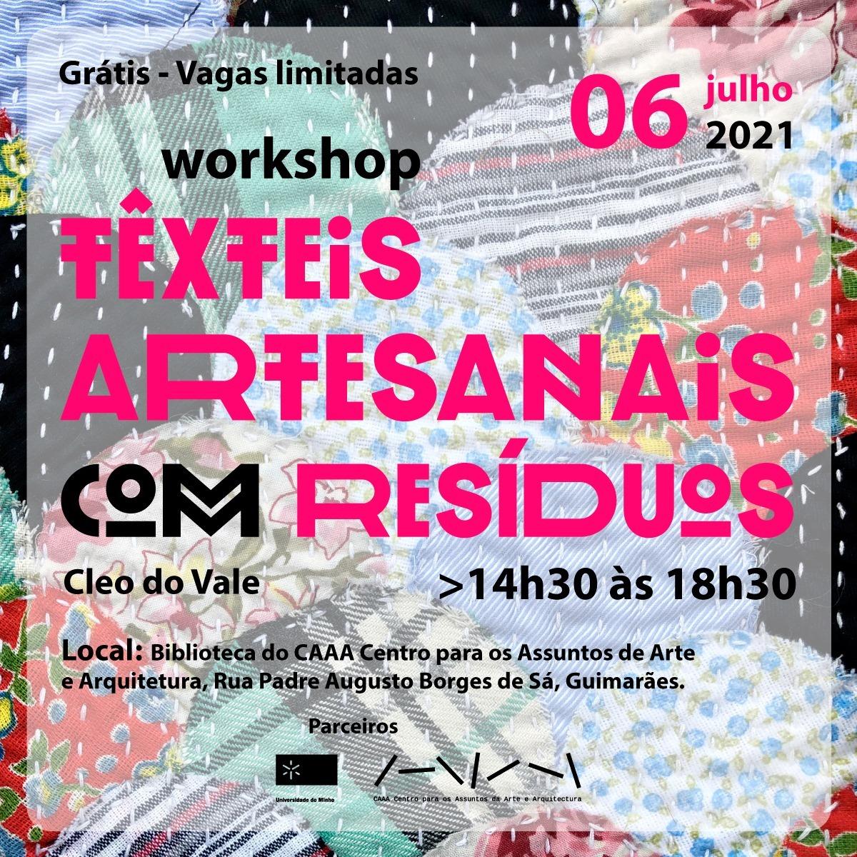 Workshop Têxteis Artesanais com Resíduos com Cleo do Vale