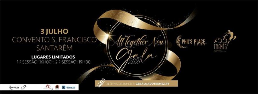"""All Together Now"" - 21.ª Gala ADD Tremês | Phil´s Place Santarém - In.St"