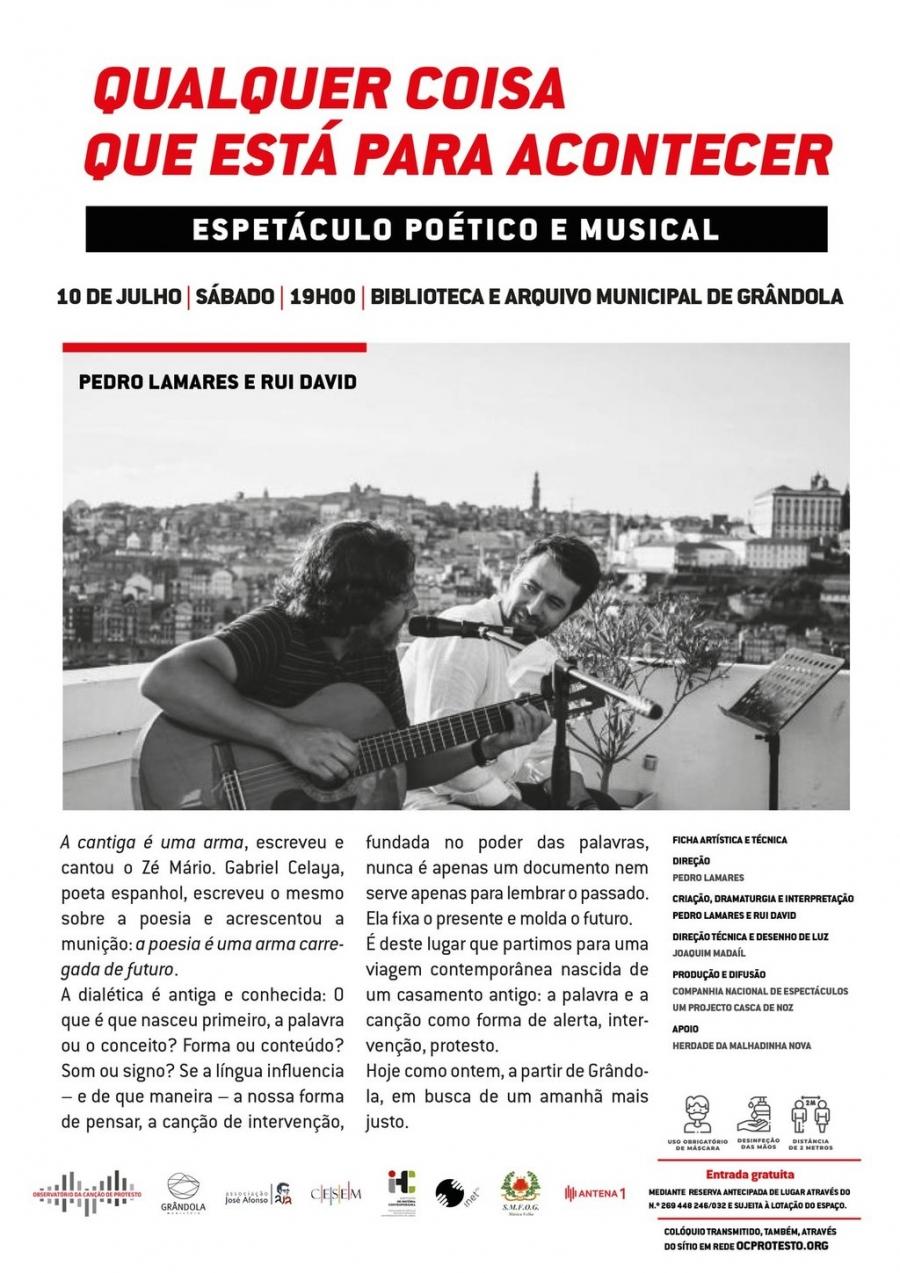 Espetáculo poético e musical   Qualquer coisa que está para acontecer com Pedro Lamares e Rui David