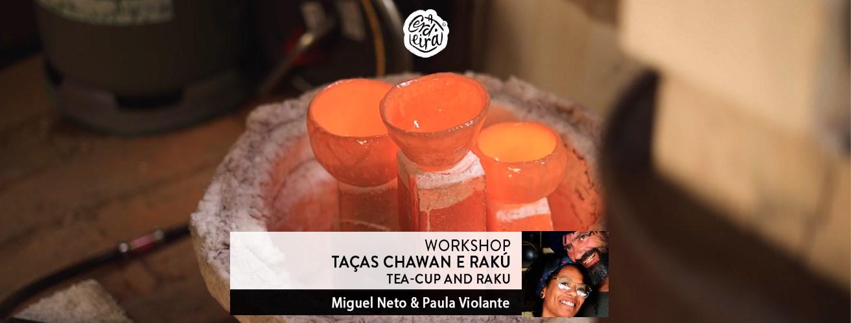 Workshop Taças Chawan e Rakú   Tea-cup and Raku