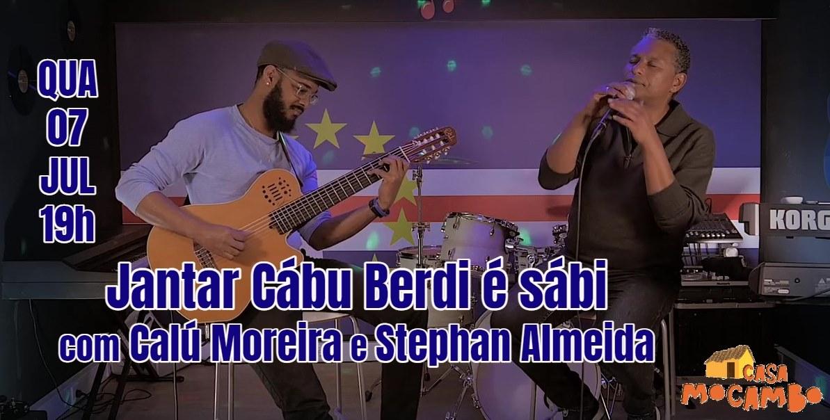 Jantar Cabu Berdi é Sábi com Calú Moreira e Stephan Almeida