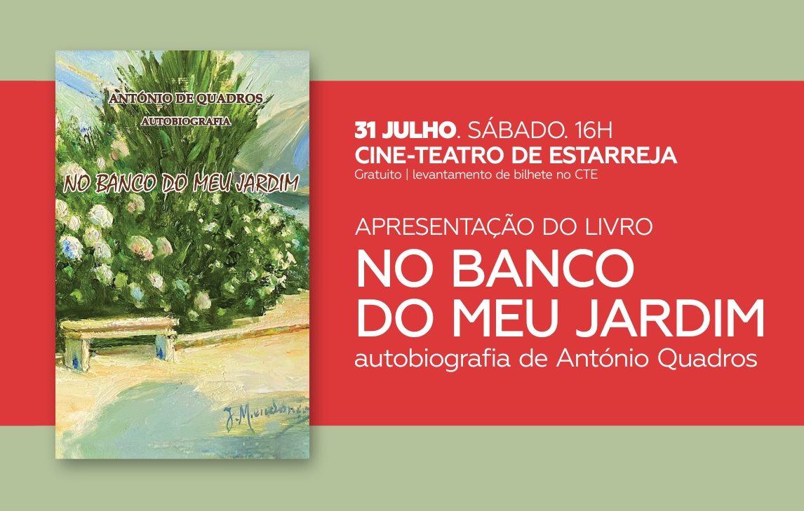 Apresentação do livro 'No banco do meu jardim', autobiografia de António Quadros