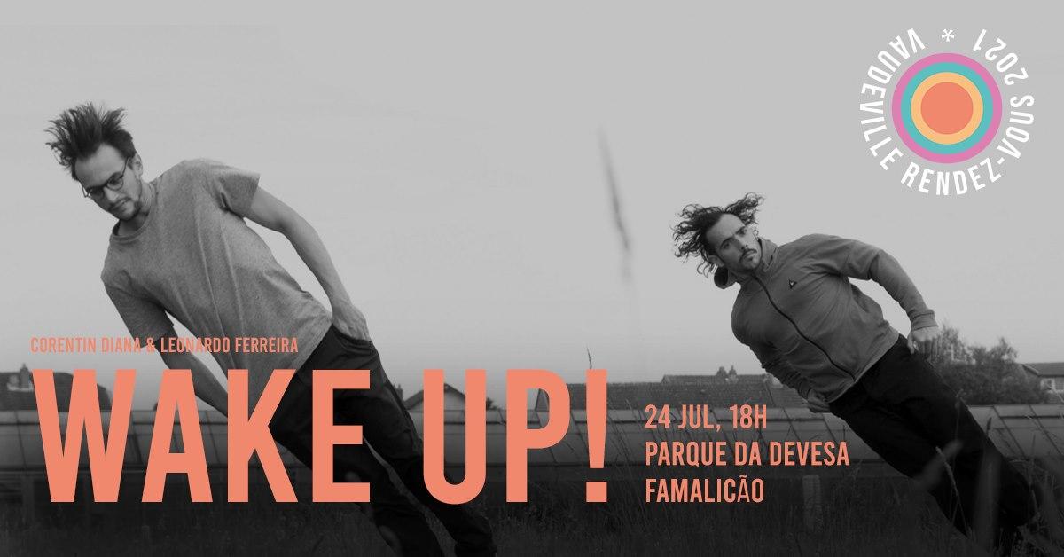 Wake Up! - Famalicão