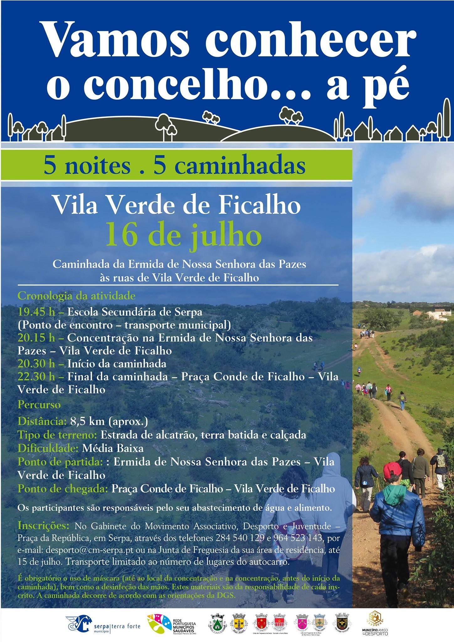 """""""Caminhada – Da Ermida da Nossa Senhora das Pazes às Rua de Vila Verde de Ficalho"""""""