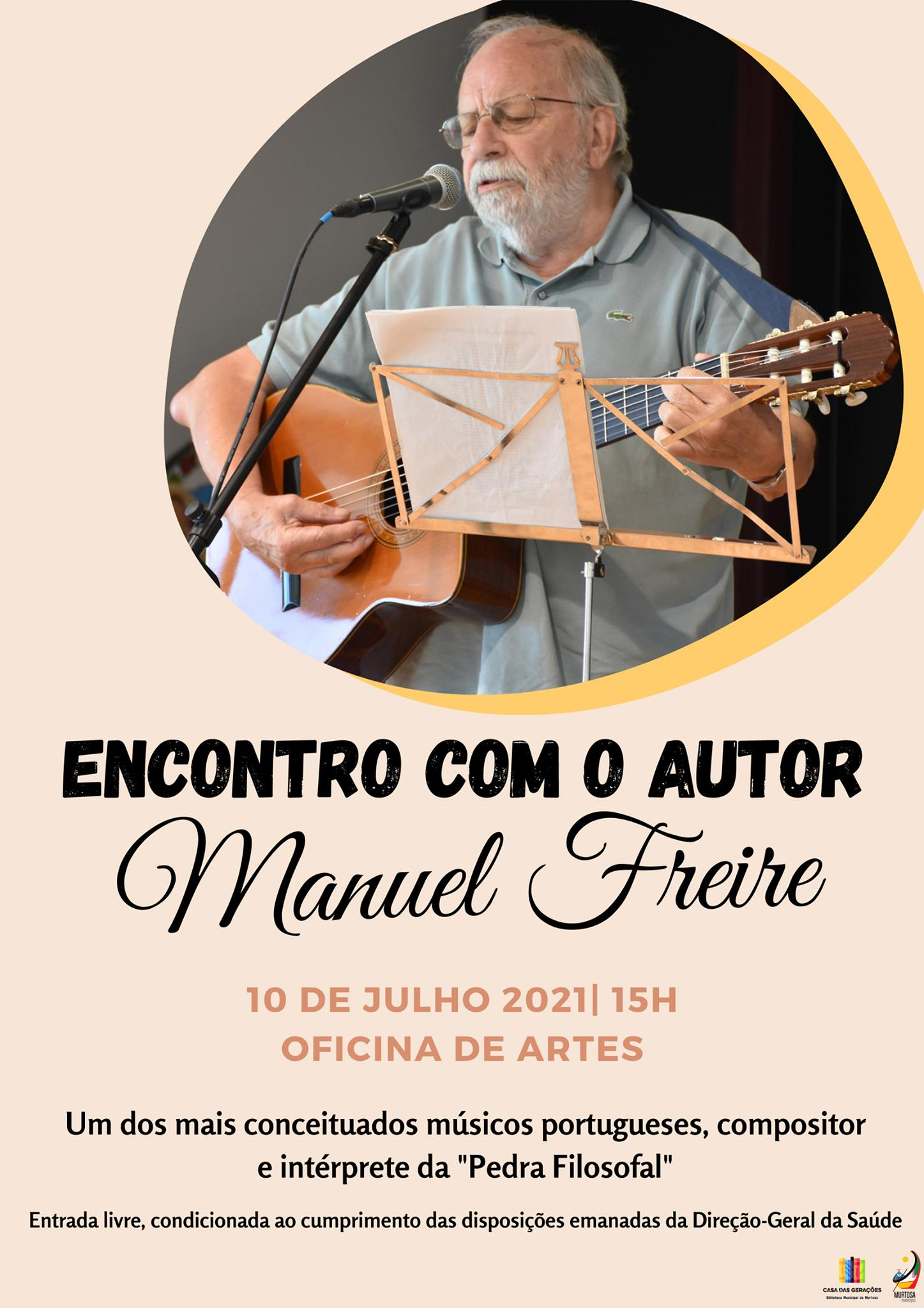 MANUEL FREIRE - ENCONTRO COM O AUTOR