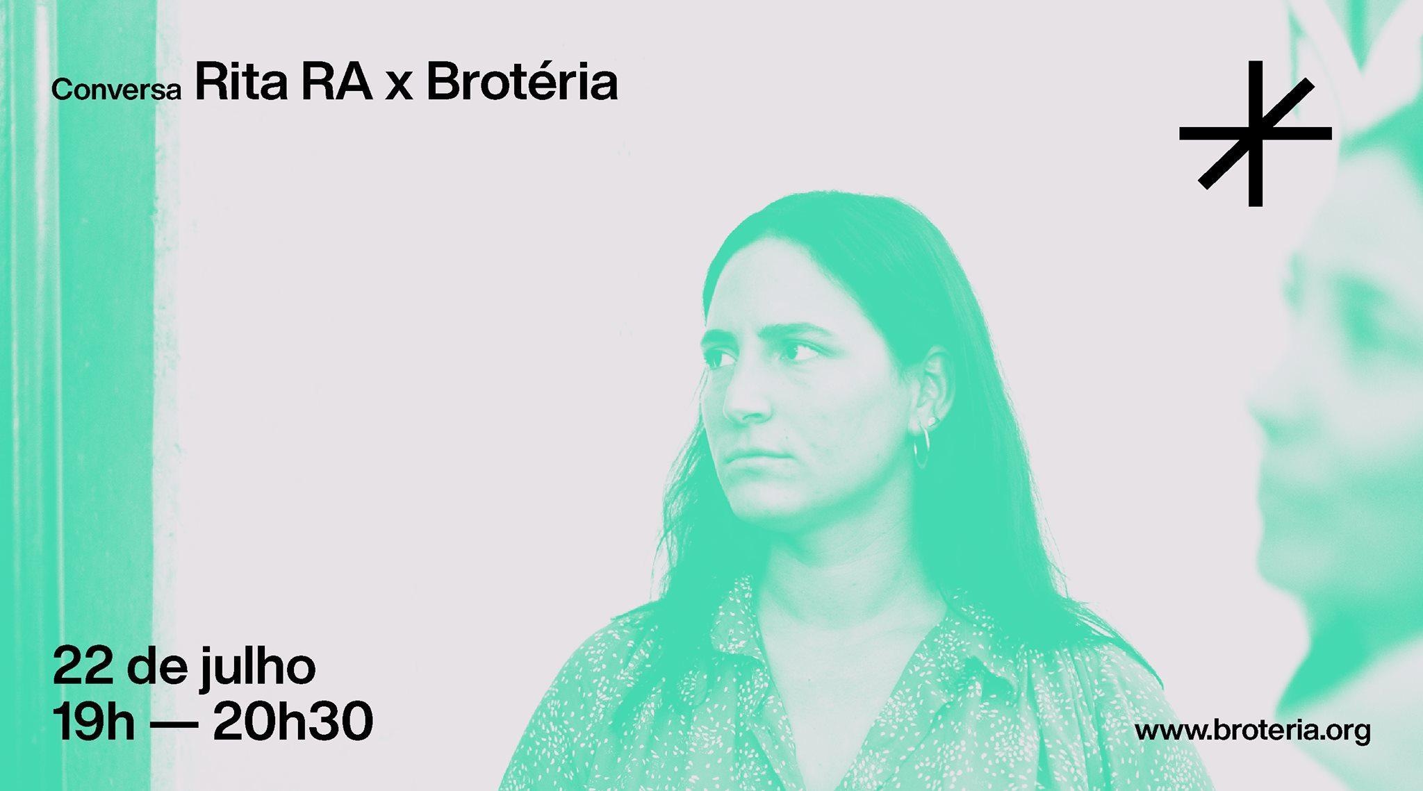 Conversa | Rita RA x Brotéria