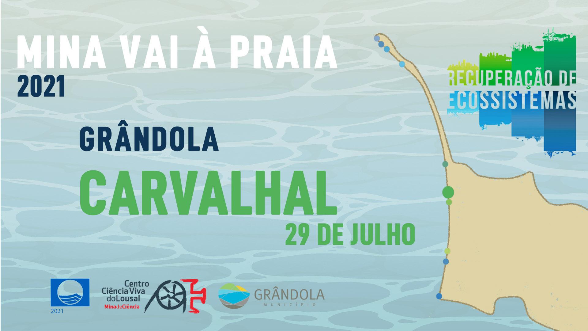 Mina vai à Praia - Carvalhal