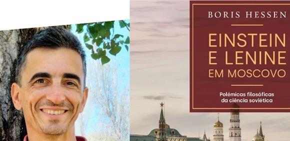 Lançamento do livro 'Einstein e Lenine em Moscovo' edição traduzida e  ...