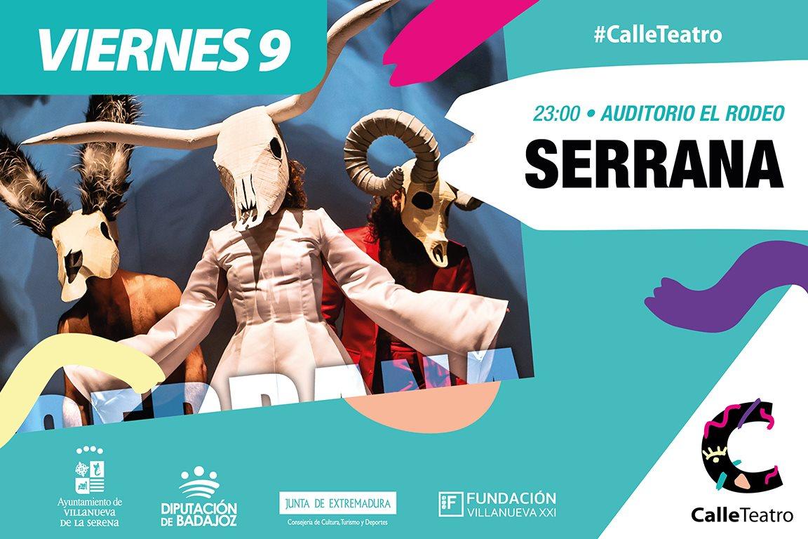 Espectáculo 'Serrana' Cía. Albadulake #CalleTeatro