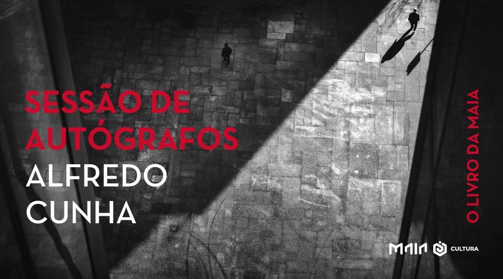 """""""O Livro da Maia, fotografias de Alfredo Cunha"""" – SESSÃO DE AUTÓGRAFOS"""