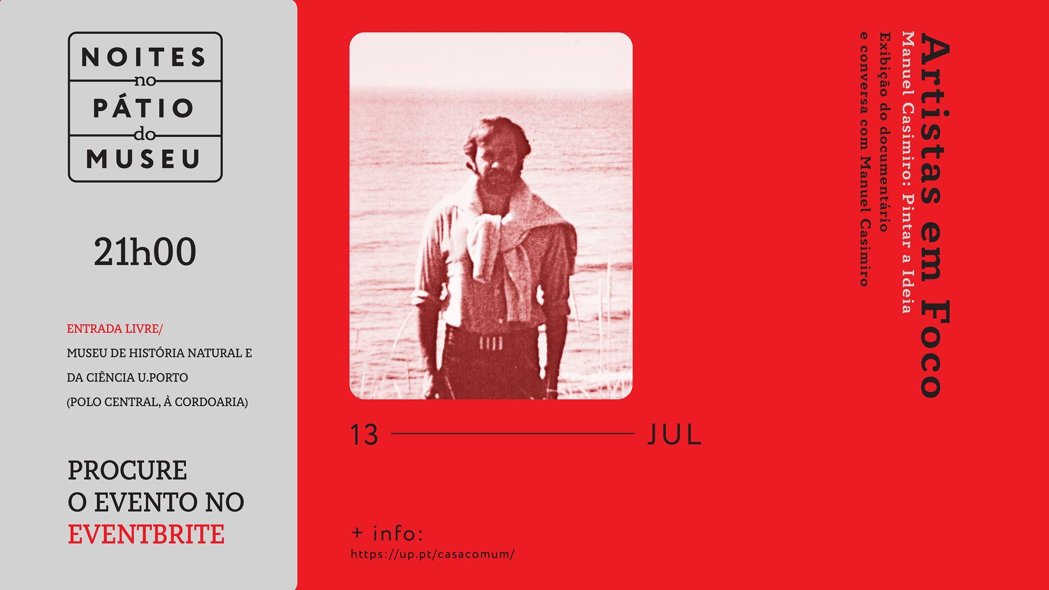 Exibição do documentário 'Manuel Casimiro: Pintar a Ideia' e conversa com Manuel Casimiro