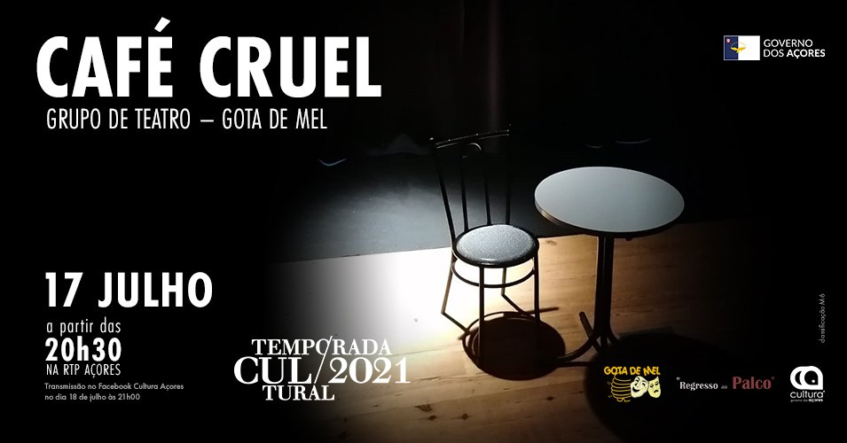 Temporada Cultural 2021   Café Cruel