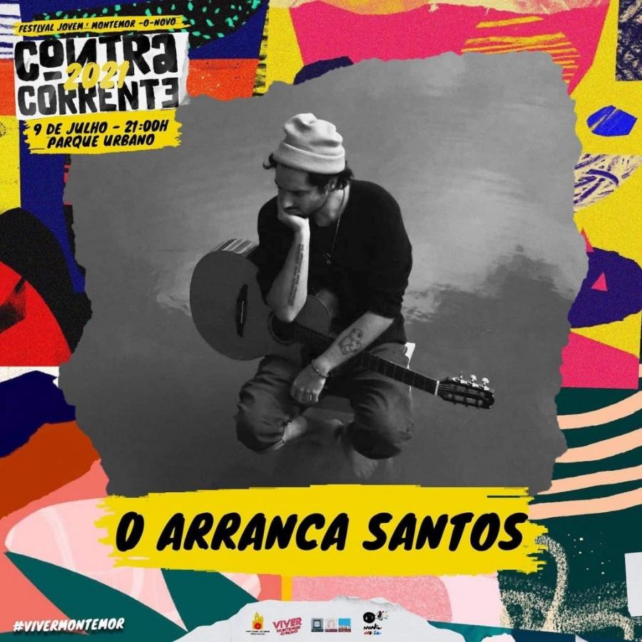 Festival Contra Corrente – O Arranca Santos