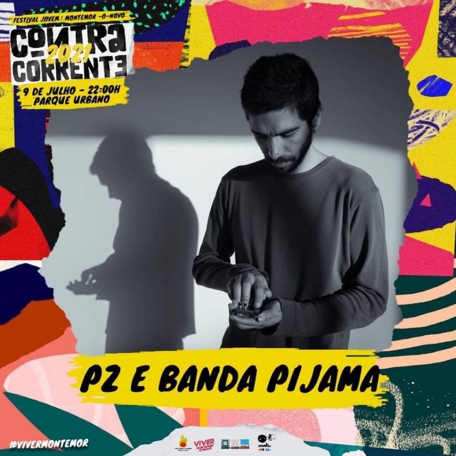 Festival Contra Corrente – PZ E A BANDA PIJAMA   CASSULLE