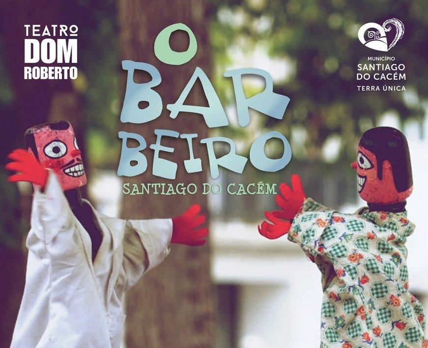 Teatro Dom Roberto – O Barbeiro