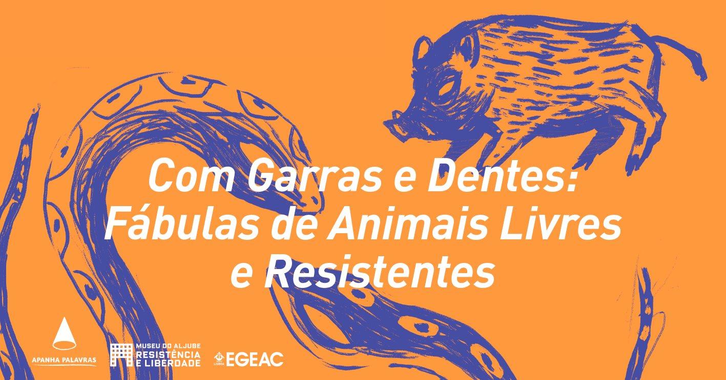 Com Garras e Dentes: Fábulas de Animais Livres e Resistentes