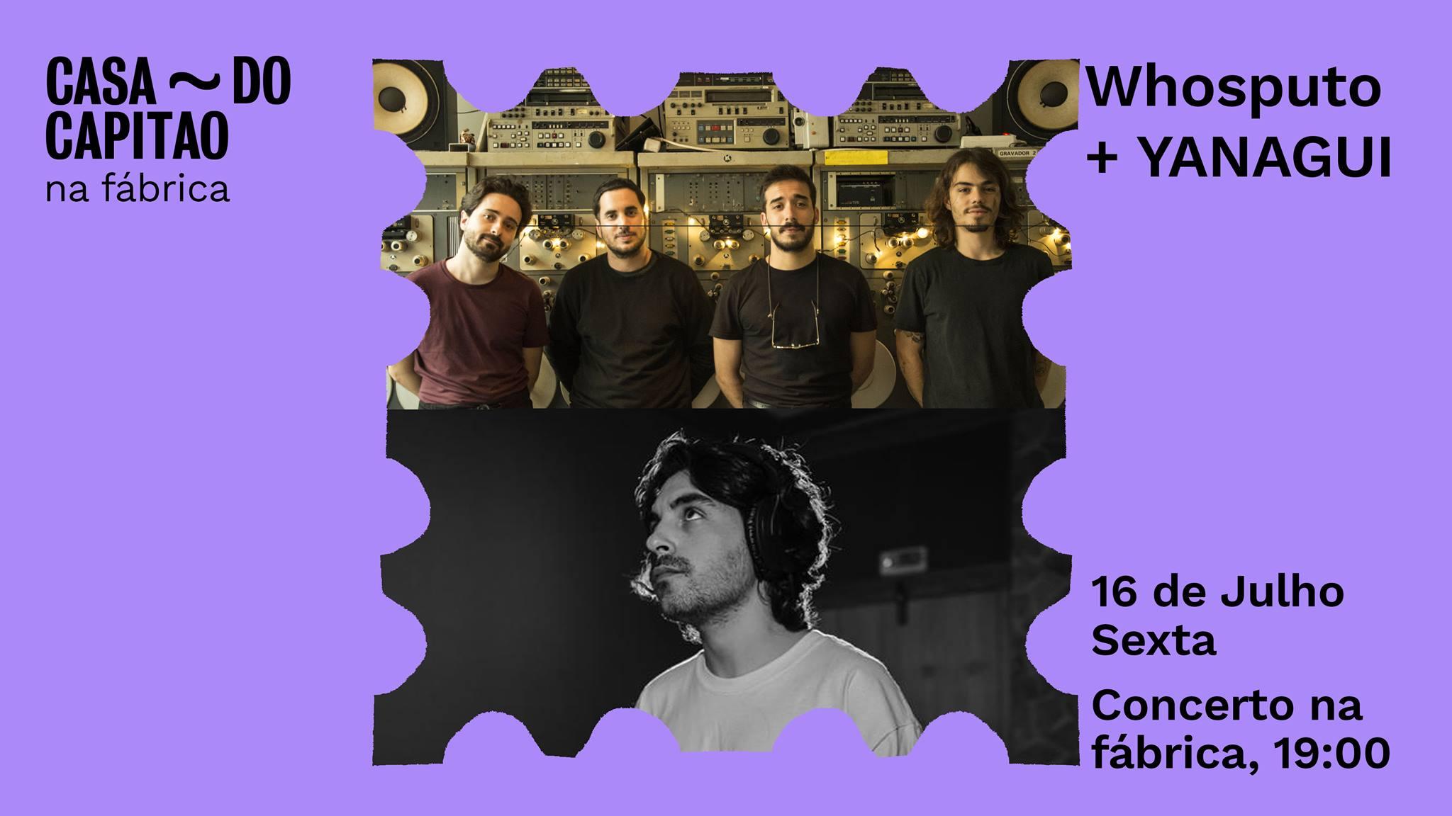 Whosputo + Yanagui • concerto na fábrica