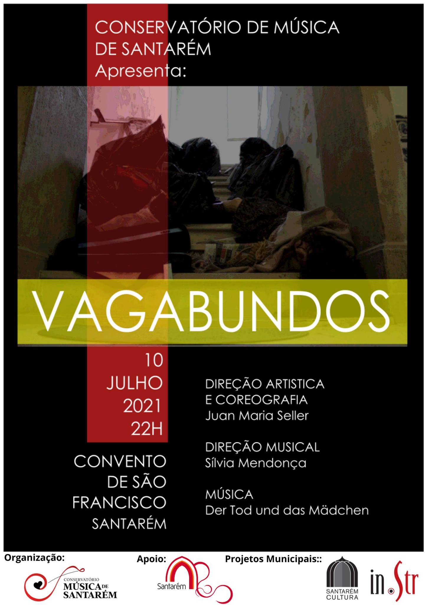 """""""Os Vagabundos"""" / Conservatório de Música de Santarém - In.Str 2021"""