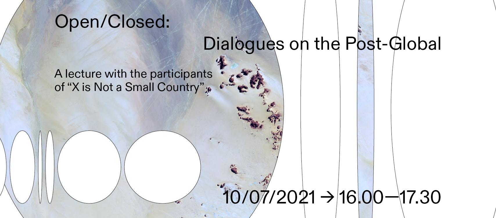 Aberto/Fechado: Diálogos Sobre o Pós-Global