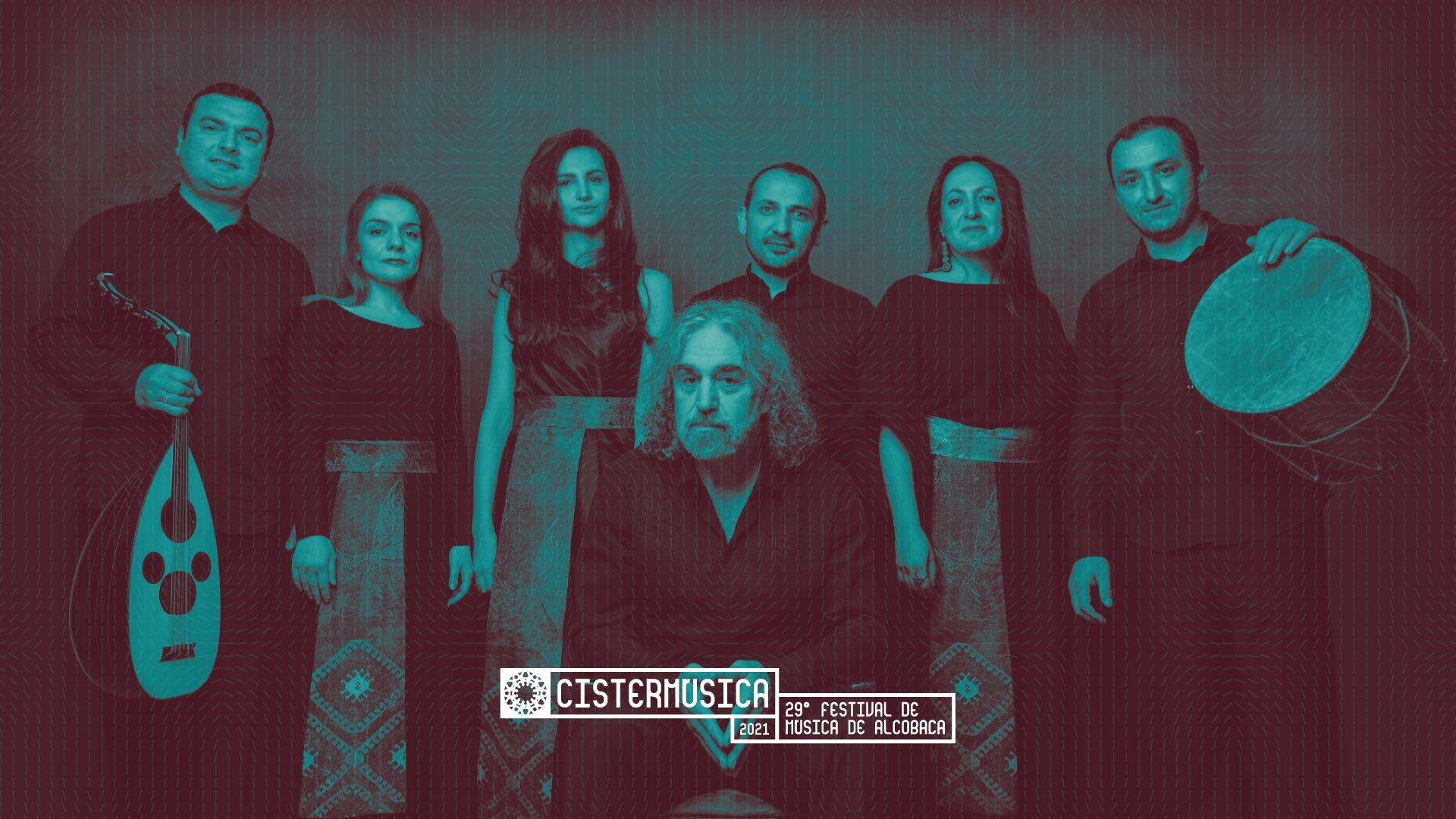 The Naghash Ensemble of Armenia • Canções do Exílio • Cistermúsica 2021