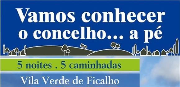 Caminhada - Da Ermida da Nossa Senhora das Pazes às Rua de Vila Verde de Ficalho