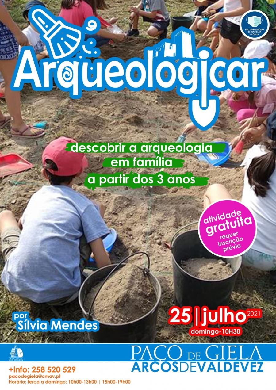 Paço em Família: Arqueologicar