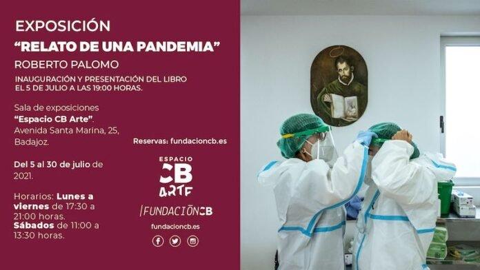 EXPOSICIÓN: 'Relato de una pandemia' de Roberto Palomo