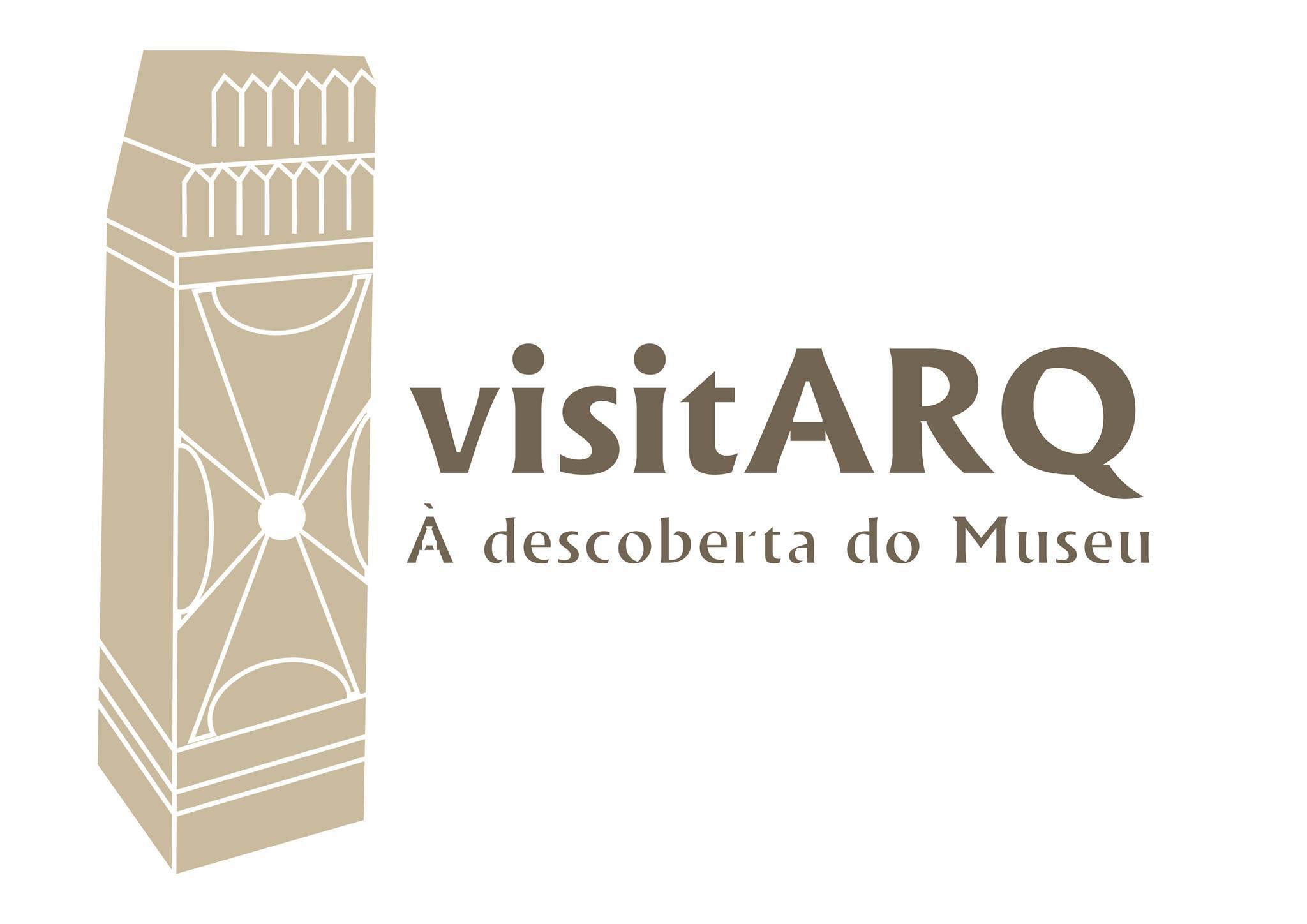 visitARQ – À descoberta do Museu