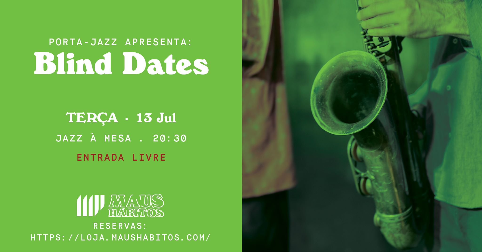 Jazz à Mesa   Porta Jazz apresenta: Blind Dates #18