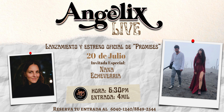ANGELIX LIVE (Estreno Album y Video oficial)