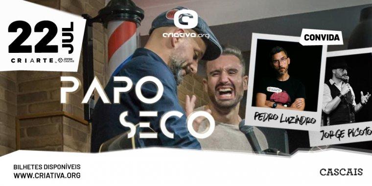Papo Seco convida Pedro Luzindro + Jorge Picoto