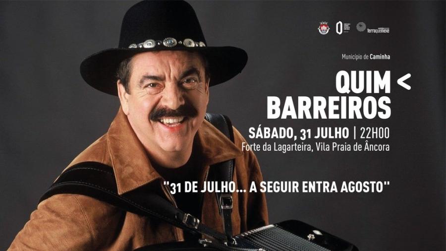 '31 DE JULHO… A SEGUIR ENTRA AGOSTO' - Quim Barreiros