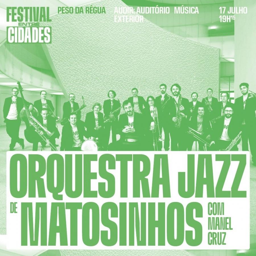 Orquestra Jazz de Matosinhos com Manuel Cruz (Música)