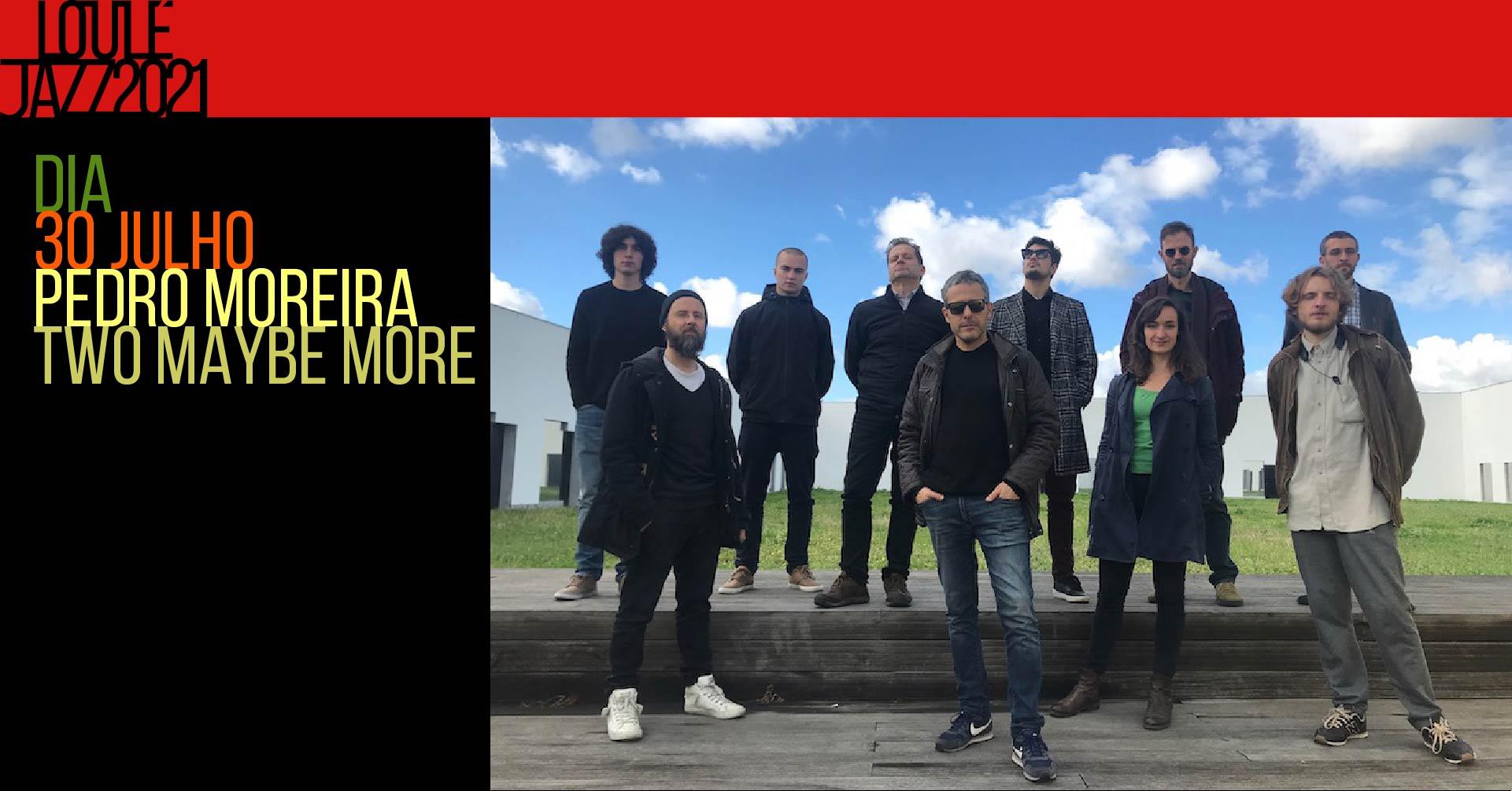 26º Loulé Jazz   Pedro Moreira Sax Ensemble   Two Maybe More